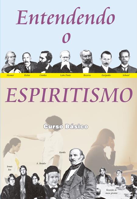 Entendendo-o-Espiritismo--Curso-Basico-de-Espiritismo--1png